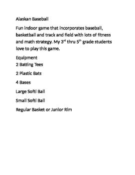 Alaskan Baseball- Unique, Creative, Indoor PE Game