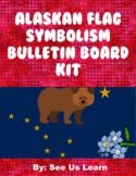Alaskan Flag Symbolism Bulletin Board Kit