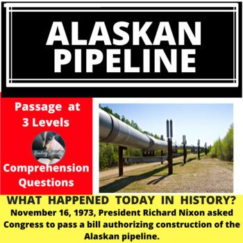 Alaskan Pipeline Differentiated Reading Passage, November 16
