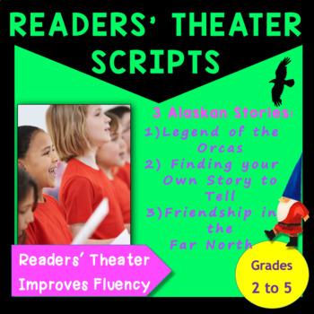 Readers' Theater Scripts of Alaskan Stories