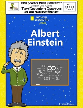 Albert Einstein: Text-Dependent Questions and Close Reading Worksheets