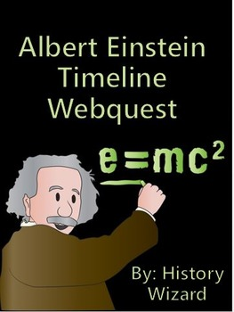 Albert Einstein Timeline Webquest