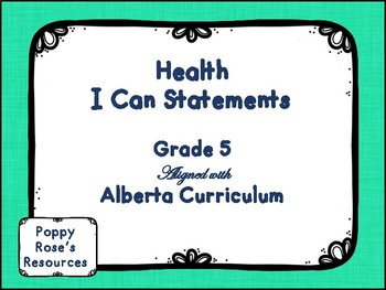 Alberta Grade 5 Health I Can Statements