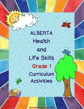 Alberta HEALTH and LIFE SKILLS Grade 1 Curriculum Activities