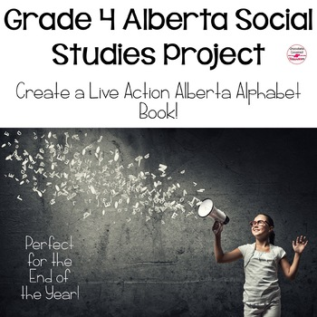 Alberta Alphabet Book, An End of the Year Grade 4 Social Studies Review Activity