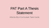 Alberta Curriculum(released material) ELA PAT Part A Thesi
