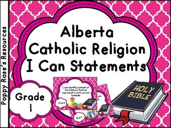 Alberta  Grade 1 Catholic Religion I Can Statements