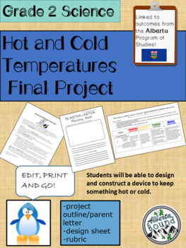 Alberta Grade 2- Science- Hot and Cold Temperatures-FINAL project- Insulation