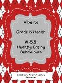 Alberta Grade 5 Health Unit - Outcome W-5.5