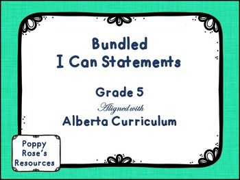 Alberta Grade 5 I Can Statement Bundle