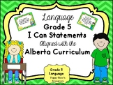 Alberta Grade 5 Language I Can Statements