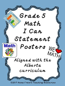 Alberta Grade 5 Math Standards in I Can Statement Poster Format