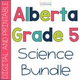 Alberta Grade 5 Science Bundle