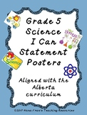 Alberta Grade 5 Science Standards in I Can Statement Poster Format