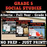 Alberta - Grade 5 - Social Studies - FULL YEAR BUNDLE