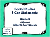 Alberta Grade 5 Social Studies I Can Statements