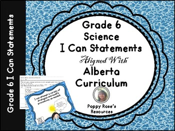 Alberta Grade 6 Science I Can Statements with Teacher Checklist