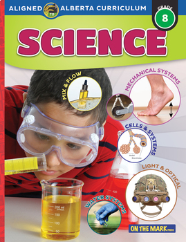 Alberta Science Grade 8 - A Complete Program