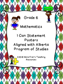 Alberta Sixth Grade Math I Can Statements and Teacher Checklists