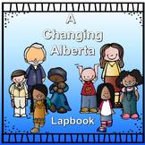Alberta's Changes Lapbook (Gr.4 Alberta Social Studies)