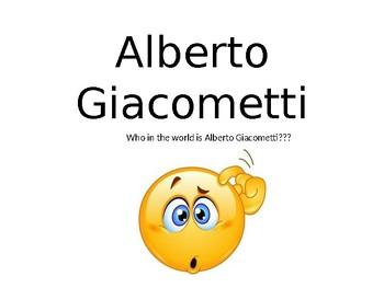 Alberto Giacometti Power Point Lesson