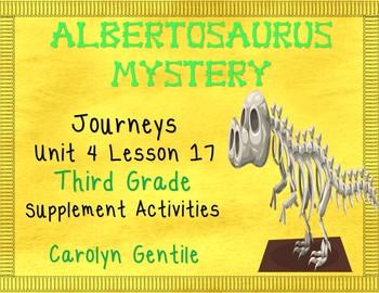 Albertosaurus Mystery  Journeys Unit 4 Lesson 17  Third Gr
