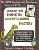 Albertosaurus Mystery Language Arts SUPER BUNDLE