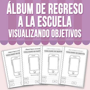 Álbum de Regreso a la Escuela - Visualizando mis Objetivos