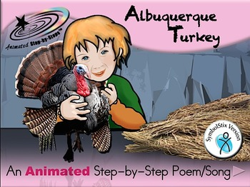Albuquerque Turkey - Animated Step-by-Step Poem/Song SymbolStix