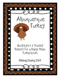 Albuquerque Turkey Song and Craft