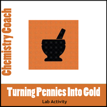 "Turning Pennies Into ""Silver and Gold"" Fun Lab Activity"