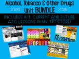Alcohol, Tobacco & Other Drugs (ATOD) UNIT Bundle