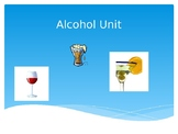 Alcohol Unit PowerPoint with JEOPARDY REVIEW GAME