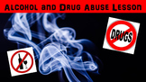 Alcohol and Drug Abuse No Prep Lesson with Power Point, Wo