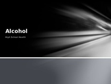 Alcohol and the Body Power Point
