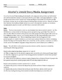 Alcohol's Untold Story Media Assignment