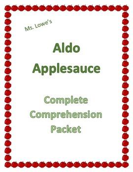 Aldo Applesauce Complete Book Comprehension Assessment Worksheets