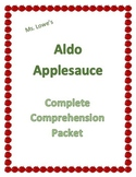 Aldo Applesauce Complete Book Comprehension Assessment Worksheets