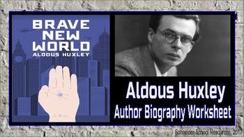 Aldous Huxley Author Biography Assignment/Graphic Organizer