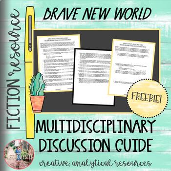 Aldous Huxley's Brave New World Multidisciplinary Final Discussion Questions
