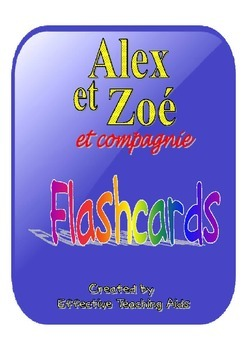 Alex et Zoe et compagnie 1 flashcards