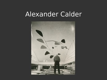 Alexander Calder Mobile Project Powerpoint