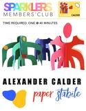 Alexander Calder Paper Stabile Lesson Plan