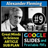 Alexander Fleming - Great Minds in Science Article #9- Science Literacy Sub Plan