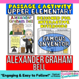 Alexander Graham Bell: Biography Reading Passage:  Famous Inventor