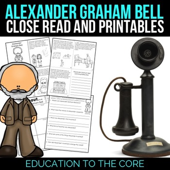 Alexander Graham Bell Reading Passage and Activities
