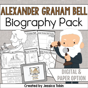 Alexander Graham Bell Biography Pack
