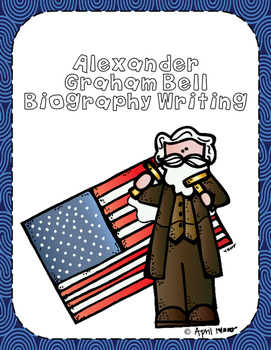 Alexander Graham Bell Biography Writing Tab Book
