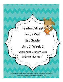Alexander Graham Bell Focus Wall Posters 1st Grade Reading Street CC 2013