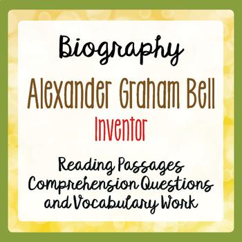 Alexander Graham Bell Reading Passages Activities Grade 4, 5, 6